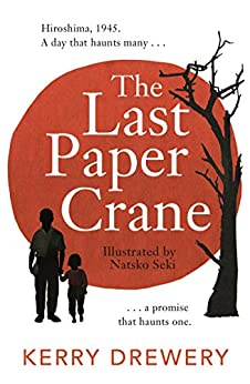 book Kerry Drewery the last paper crane