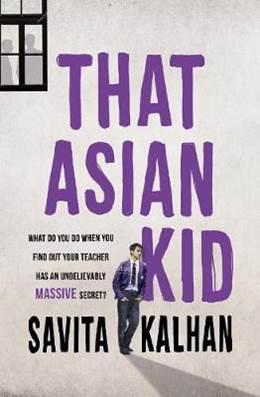 That Asian kid savita Kalhan middle grade